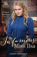 The Infamous Miss Ilsa - Laine Ferndale