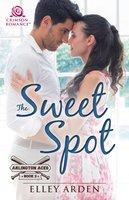 The Sweet Spot - Elley Arden