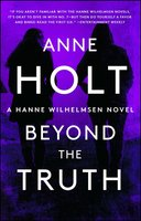 Beyond the Truth - Anne Holt