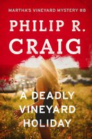 A Deadly Vineyard Holiday - Philip R. Craig