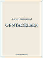 Gentagelsen - Søren Kierkegaard