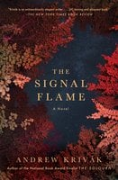 The Signal Flame - Andrew Krivak