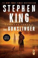 The Dark Tower I: The Gunslinger - Stephen King