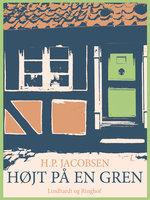 Højt på en gren - H.P. Jacobsen