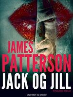Jack og Jill - James Patterson