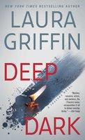 Deep Dark - Laura Griffin