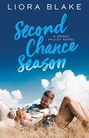 Second Chance Season - Liora Blake