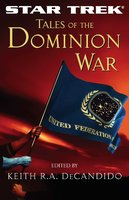 Tales of the Dominion War - Keith R.A. DeCandido