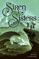 Siren Sisters - Dana Langer