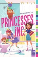 Princesses, Inc. - Mari Mancusi