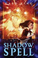 Shadow Spell - Caro King