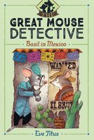 Basil in Mexico - Eve Titus