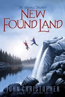 New Found Land - John Christopher