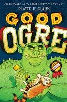 Good Ogre - Platte F. Clark