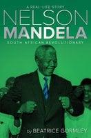 Nelson Mandela - Beatrice Gormley