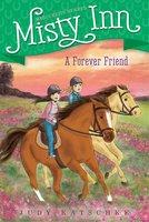 A Forever Friend - Judy Katschke