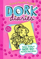 Dork Diaries 10: Tales from a Not-So-Perfect Pet Sitter - Rachel Renée Russell