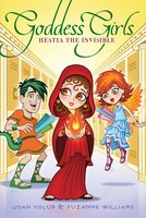 Hestia the Invisible - Joan Holub, Suzanne Williams