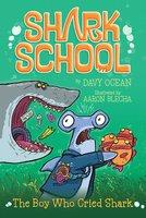 The Boy Who Cried Shark - Davy Ocean