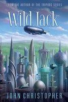 Wild Jack - John Christopher