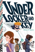 Under Locker and Key - Allison K. Hymas