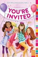 You're Invited - Jen Malone, Gail Nall