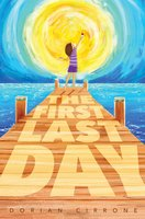 The First Last Day - Dorian Cirrone