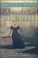 A Lady in Disguise - Sandra Byrd