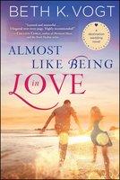 Almost Like Being in Love - Beth K. Vogt