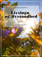 Livsløgn og livssandhed - Johannes Jørgensen