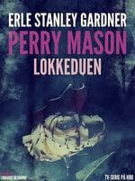 Lokkeduen - Erle Stanley Gardner