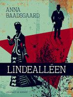Lindealléen - Anna Baadsgaard