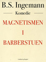Magnetismen i barberstuen - B.S. Ingemann