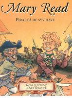 Mary Read - Pirat på de syv have - Rune Fleischer