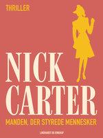 Manden, der styrede mennesker - Nick Carter