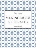 Meninger om litteratur - Sven Lange