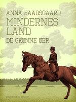 Mindernes land. De grønne øer - Anna Baadsgaard