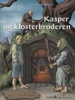 Middelalderen: Kasper og klosterbroderen - Niels Jensen