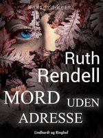 Mord uden adresse - Ruth Rendell