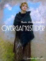 Overgangstider - Marie Alvilda Dinesen