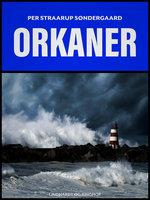 Orkaner - Per Straarup Søndergaard