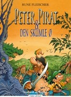 Peter Pirat og den skumle ø - Rune Fleischer