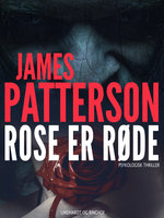 Roser er røde - James Patterson