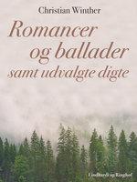 Romancer og ballader samt udvalgte digte - Christian Winther