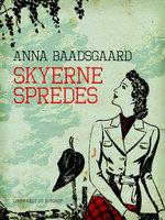 Skyerne spredes - Anna Baadsgaard