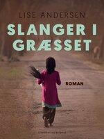 Slanger i græsset - Lise Andersen