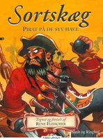 Sortskæg - Pirat på de syv have - Rune Fleischer