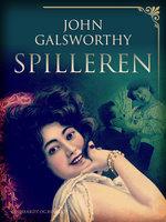 Spilleren - John Galsworthy