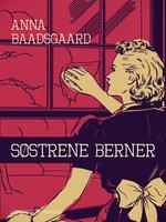 Søstrene Berner - Anna Baadsgaard