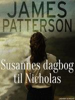 Susannes dagbog til Nicholas - James Patterson